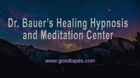 Dr. Bauer's Healing Hypnosis and Meditation Cente